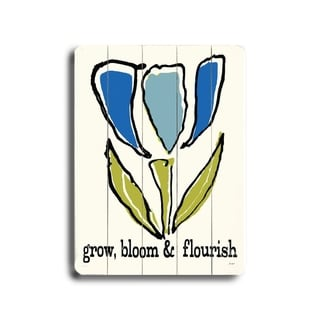 Grow, Bloom & Flourish -   Planked Wood Wall Decor by Lisa Weedn