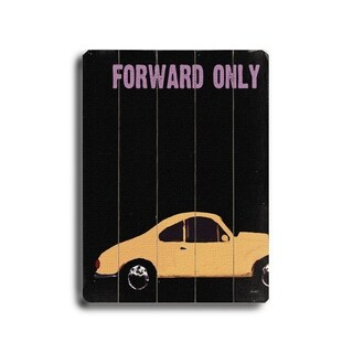 Forward Only -   Planked Wood Wall Decor by Lisa Weedn