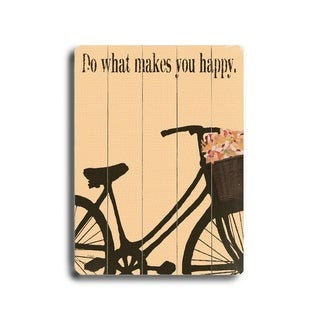 Do what makes you happy -   Planked Wood Wall Decor by Lisa Weedn