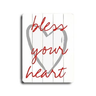 Bless your heart -   Planked Wood Wall Decor by Lisa Weedn