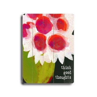 Think Good Thoughts -   Planked Wood Wall Decor by Lisa Weedn