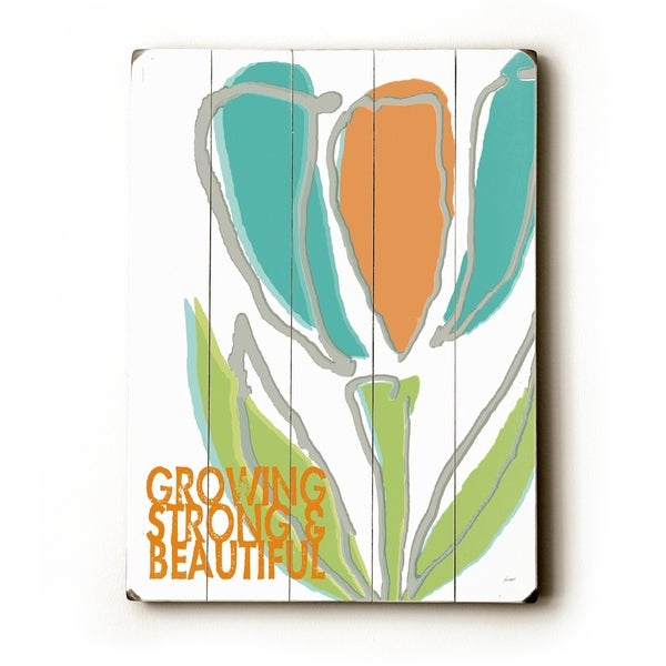 Growing Strong Beautiful #3 - Planked Wood Wall Decor by Lisa Weedn