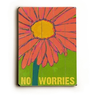 No Worries -   Planked Wood Wall Decor by Lisa Weedn