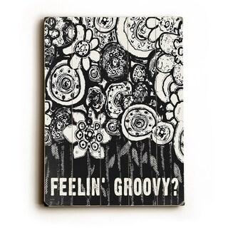 Feelin Groovy -   Planked Wood Wall Decor by Lisa Weedn