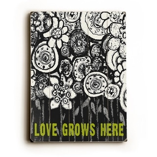 Love Grows Here -   Planked Wood Wall Decor by Lisa Weedn