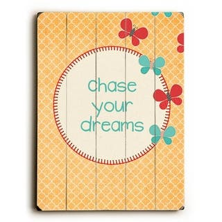 Chase Your Dreams - Planked Wood Wall Decor by Cheryl Overton