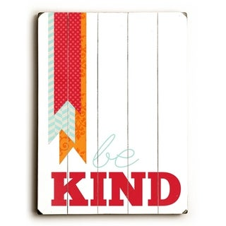 Be Kind -   Planked Wood Wall Decor by Cheryl Overton