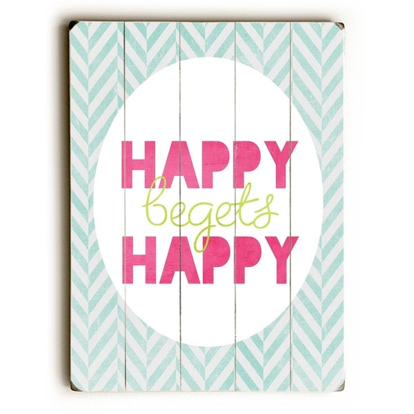 Happy Begets Happy - Planked Wood Wall Decor by Cheryl Overton