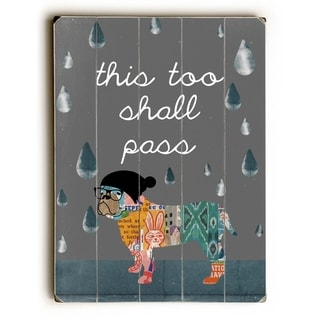 This Too Shall Pass -   Planked Wood Wall Decor by Mainline Art- Claudia Schoen