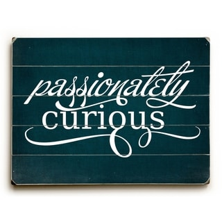 Passionately Curious-Blud -   Planked Wood Wall Decor by Cheryl Overton