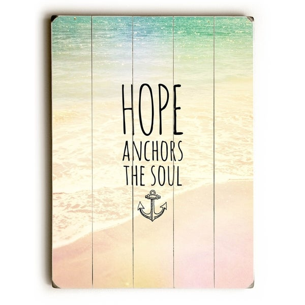 Hope Anchors the Soul - Planked Wood Wall Decor by Pocket Fuel