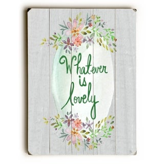Whatever is Lovely -   Planked Wood Wall Decor by Jennifer Rizzo Design