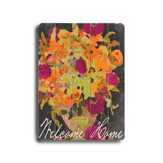 Welcome Home -  Planked Wood Wall Decor by  Lisa Weedn