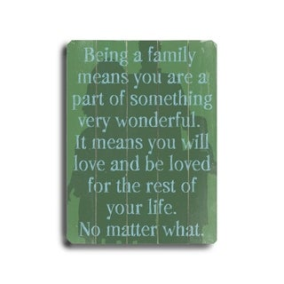 Being a Family Means to You -   Planked Wood Wall Decor by Lisa Weedn