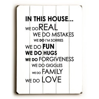 In this house... -   Planked Wood Wall Decor by Amanda Catherine