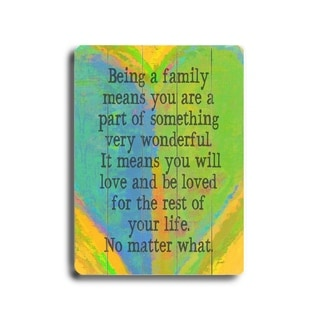 Being a family multi color -   Planked Wood Wall Decor by Lisa Weedn