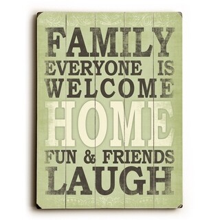 Family everyone is welcome -   Planked Wood Wall Decor by Misty Diller