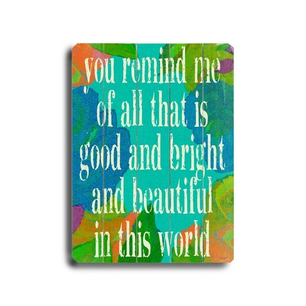 You Remind Me - Planked Wood Wall Decor by Lisa Weedn