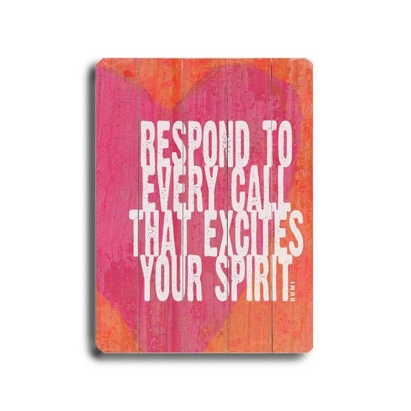 Respond to every call - Planked Wood Wall Decor by Lisa Weedn