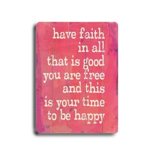 have faith -   Planked Wood Wall Decor by Lisa Weedn