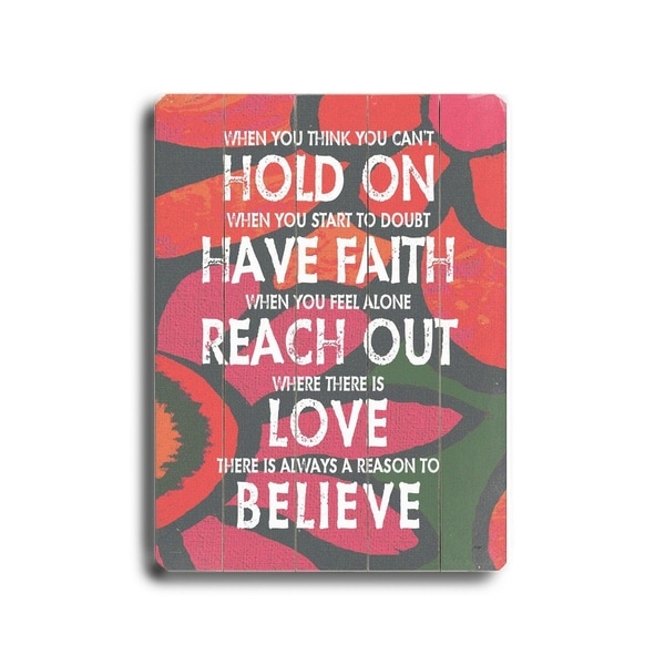 Hold on have faith #3 - Planked Wood Wall Decor by Lisa Weedn