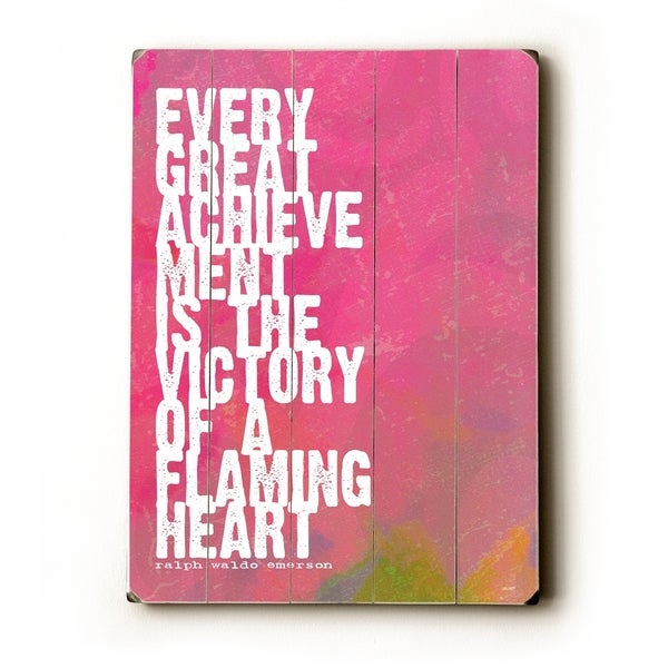 Every great achievement - Planked Wood Wall Decor by Lisa Weedn