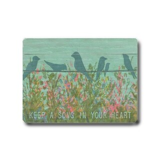 Keep a Song in your Heart -   Planked Wood Wall Decor by Lisa Weedn