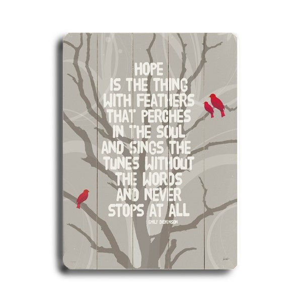 Hope is the Thing - Planked Wood Wall Decor by Lisa Weedn