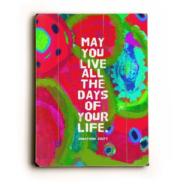 May you live - Planked Wood Wall Decor by Lisa Weedn