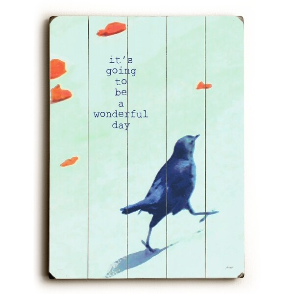 Its going to be - Planked Wood Wall Decor by Lisa Weedn