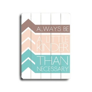 Always Be -   Planked Wood Wall Decor by Amanda Catherine