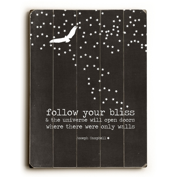 Follow Your Bliss - Planked Wood Wall Decor by Cheryl Overton