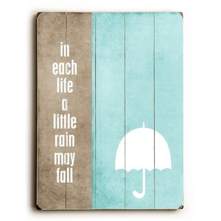 In each life -   Planked Wood Wall Decor by Cheryl Overton