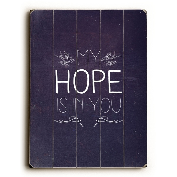 My Hope Is In You - Planked Wood Wall Decor by Pocket Fuel