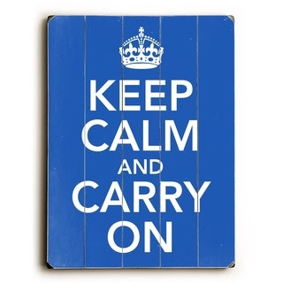Keep calm and Carry on -   Planked Wood Wall Decor by Misty Diller