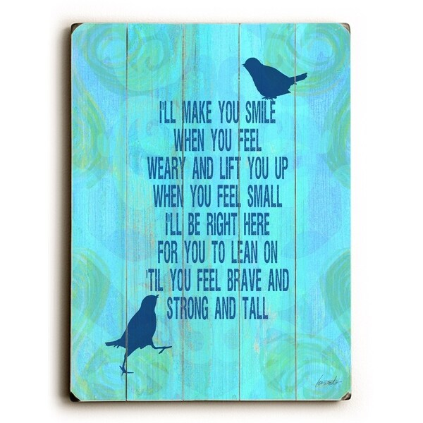 I'll make you smile - Planked Wood Wall Decor by Lisa Weedn