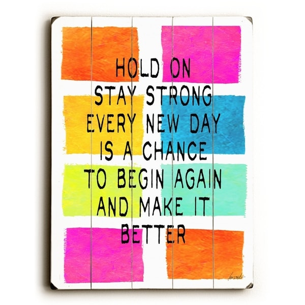 Hold on - Planked Wood Wall Decor by Lisa Weedn