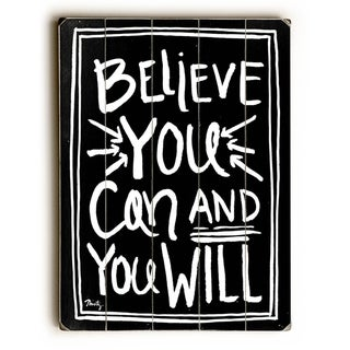 Believe You Can -  Planked Wood Wall Decor by  Misty Diller
