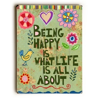 Being Happy -  Planked Wood Wall Decor by  Beth Nadler