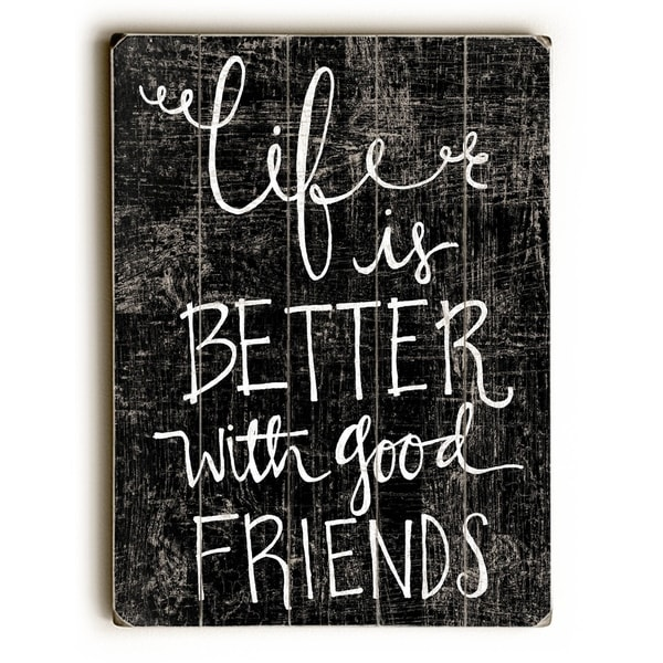Good Friends - Planked Wood Wall Decor by Misty Diller