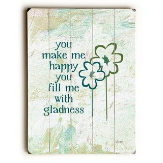 You make Me Happy -   Planked Wood Wall Decor by Lisa Weedn