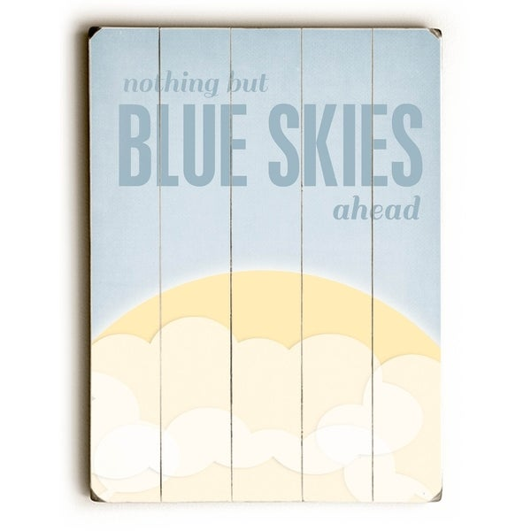 Blue Skies Ahead - Planked Wood Wall Decor by Cheryl Overton