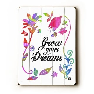 Grow Your Dreams -   Planked Wood Wall Decor by Lisa Weedn