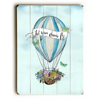 Let Your Dreams Fly - Blue -   Planked Wood Wall Decor by Jennifer Rizzo Design
