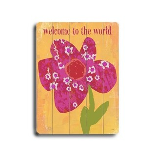 Welcome to the world -   Planked Wood Wall Decor by Lisa Weedn