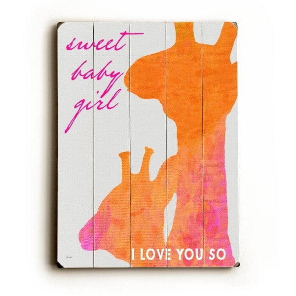 Sweet Baby Girl - Planked Wood Wall Decor by Lisa Weedn