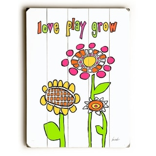 Love play grow -   Planked Wood Wall Decor by Lisa Weedn