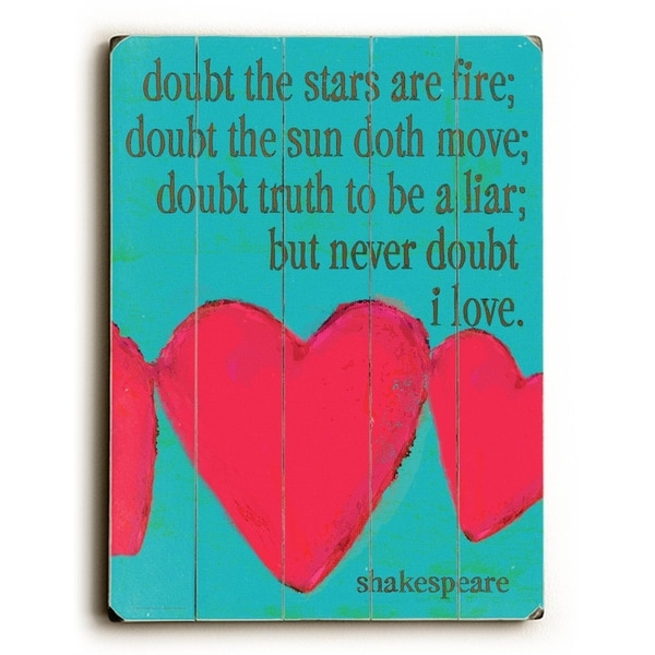 Doubt the Stars are Fire #1 - Planked Wood Wall Decor by Lisa Weedn