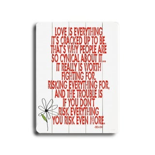 Love is Everything -   Planked Wood Wall Decor by Lisa Weedn