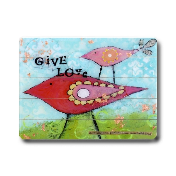 Give Love - Planked Wood Wall Decor by Cindy Wunsch